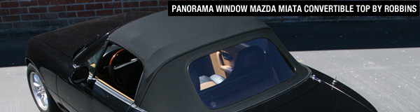 Panorama Window Mazda Miata Convertible Top By Robbins The In This Is 22 Larger Than Oem And Windows Found On Other